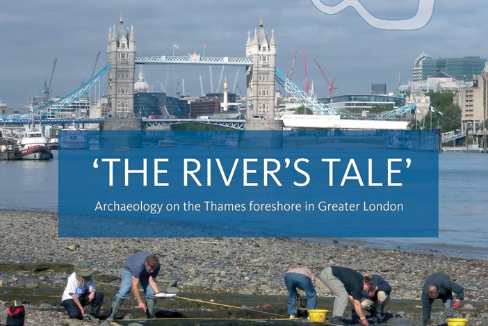 Review – 'The River's Tale': archaeology on the Thames foreshore in Greater London