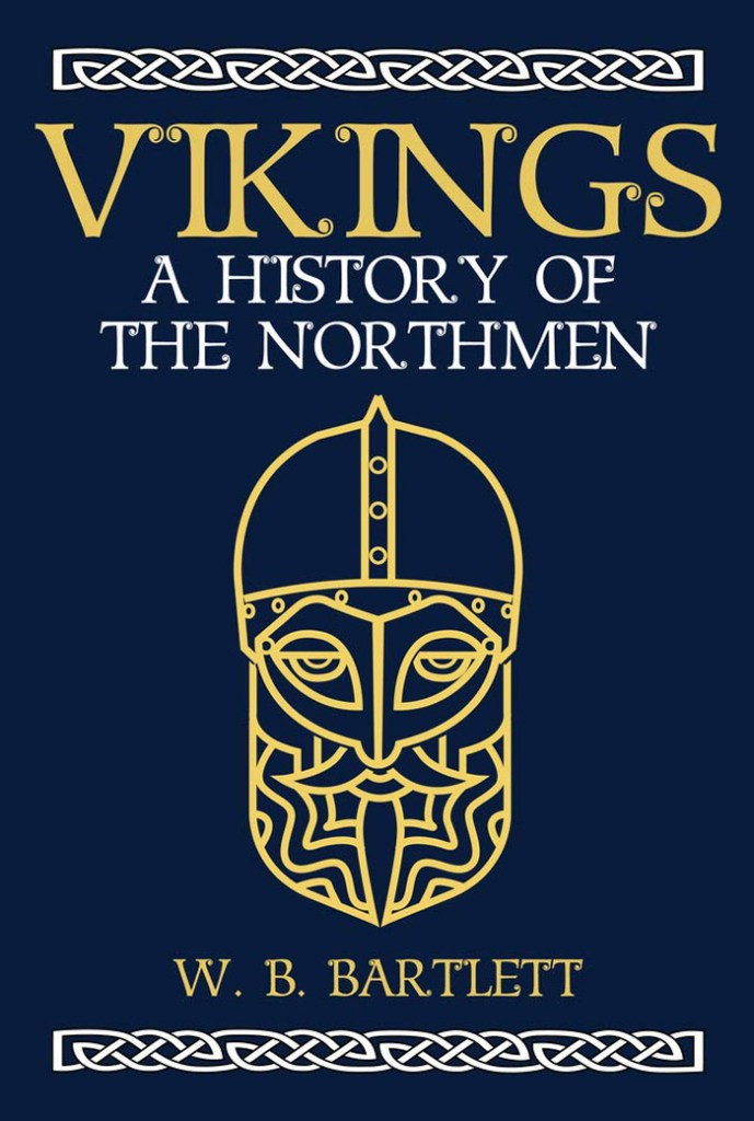 Review – Vikings: a history of the Northmen