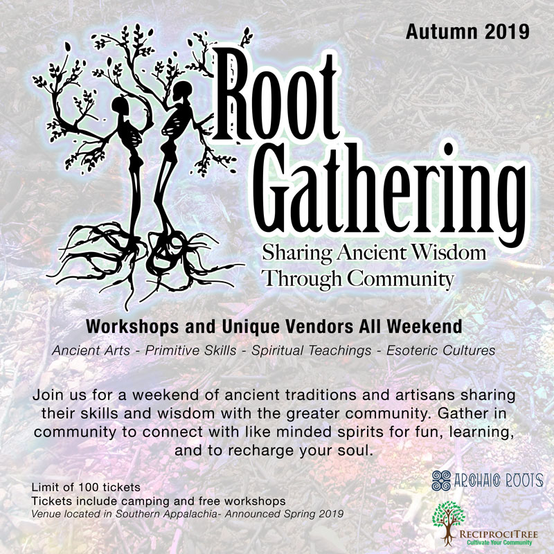 Root Gathering ~ Archaic Roots