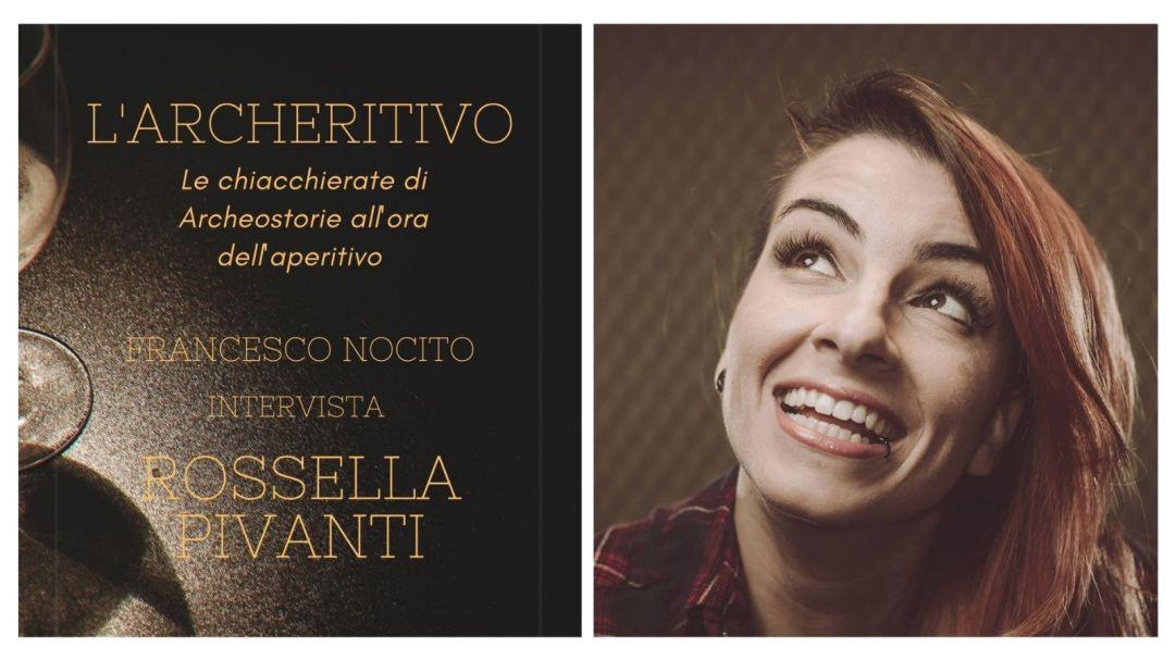 Rossella Pivanti, archeritivo