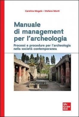 Manuale di management per l'archeologia