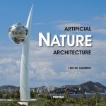 ARTIFICIAL NATURE ARCHITECTURE / by Luís de Garrido