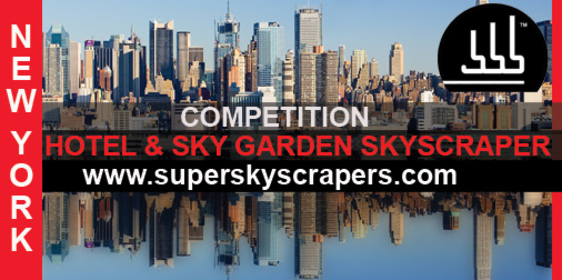 Competition Title: New York Hotel Tower & Sky Garden Skyscraper Competition