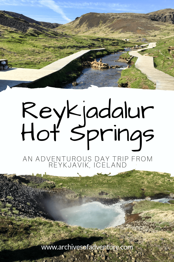 An adventurous stop on a Golden Circle tour or a South Iceland day trip, you've got to visit Reykjadalur Hot Springs! Also a great day trip from Reykjavik, Iceland. Here's everything you need to know before visiting Reykjadalur Hot Springs: How to get there, what to bring, what to expect and more! Iceland Travel | Things to do Iceland | Iceland Hot Springs | #Iceland #IcelandTravel #IcelandHotSprings #Reykjadalur #Reykjavik