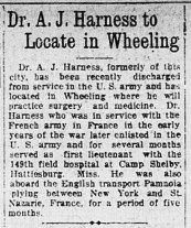 The announcement that changed Dr. Harness forever was published March 21, 1919 in The Fairmont West Virginian. His successes in wartime seemed to have been the talk of the town.