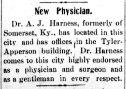 Dr. Harness's career took off following his time spent in Kentucky. This announcement from the September 13, 1911 edition of The Mt. Sterling Advocate is a true testament to his character.