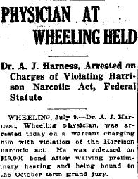 Among the first announcements of Dr. Harness's storied criminal case, this clipping was first published in The Charleston Gazette on July 10, 1925, shortly after his arrest.