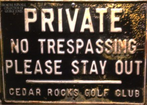 Original sign from Cedar Rocks found by one of the property owners and photographed by George Jones.