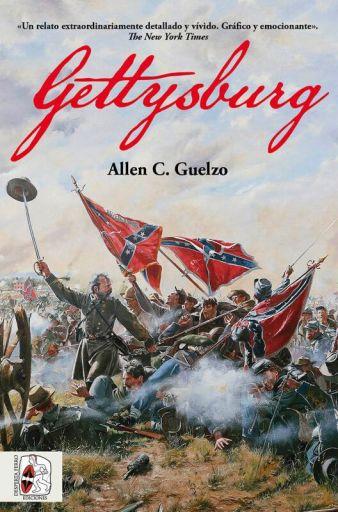 Reseñamos «Gettysburg» de Allen C. Guelzo