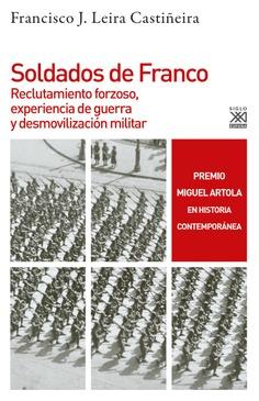 Reseñamos «Soldados de Franco» de Francisco J. Leira Castiñeira
