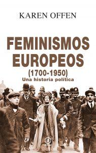 Portada de Feminismos Europeos (1700-1950), de Karen Offen