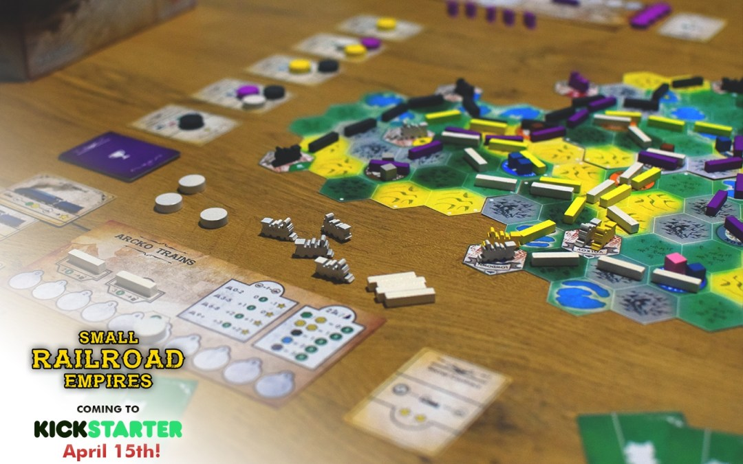 Small Railroad Empires – Coming to Kickstarter on April 15th!