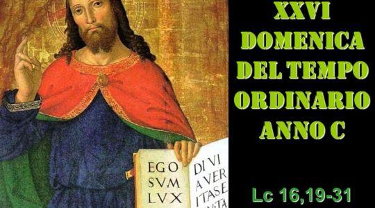 XXVI domenica tempo ordinario Lc 16,19-31