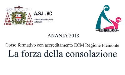 Anania 2018: la forza della consolazione - Ospedale S.Andrea VC