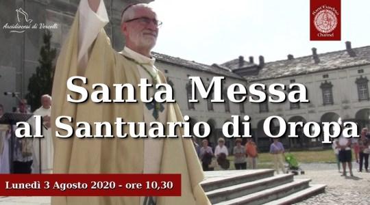 Disponibile la diretta Streaming della S. Messa di Lunedì 3 Agosto ad Oropa