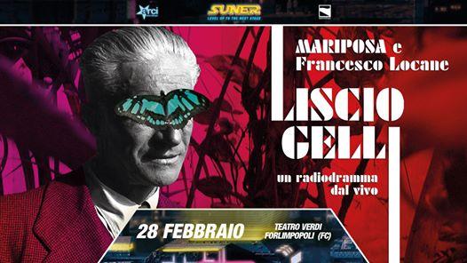 Liscio Gelli spettacolo - Mariposa al teatro Verdi Forlimpopoli