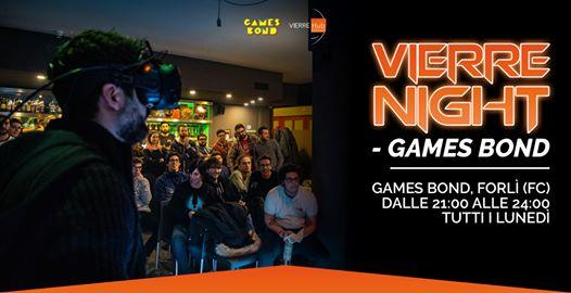 Vierre Night - Tutti i Lunedì al Games Bond