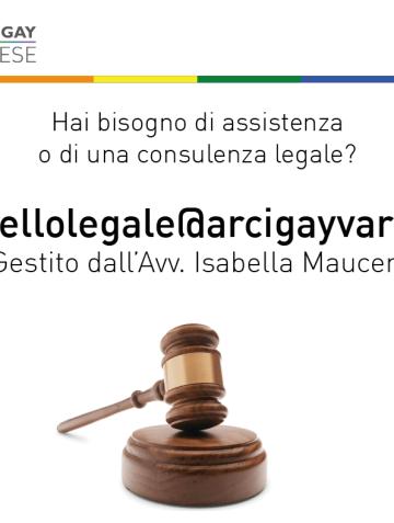 Hai bisogno di assistenza o di una consulenza legale? sportellolegale@arcigayvarese.it. Gestito dall'Avv. Isabella Mauceri
