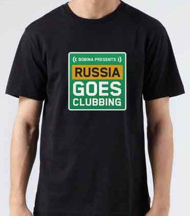 Bobina Russia Goes Clubbing T-Shirt Crew Neck Short Sleeve Men Women Tee DJ Merchandise Ardamus.com