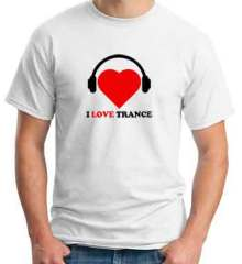Tydi I Love Trance T-Shirt Crew Neck Short Sleeve Men Women Tee DJ Merchandise Ardamus.com