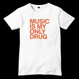 Music Is Only My Drug T-Shirt Men Women Tee by Ardamus.com Merchandise