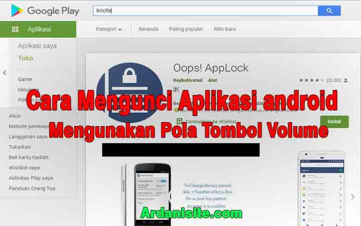 Cara Mengunci Aplikasi Di Android Dengan Tombol Volume