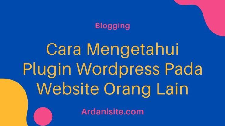 cara mengetahui plugin wordpress
