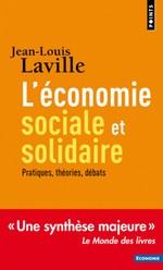 L'économie sociale et solidaire, pratiques, théories, débats, J.L Laville (2016)
