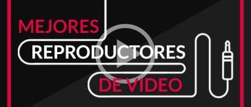 Reproductores de video