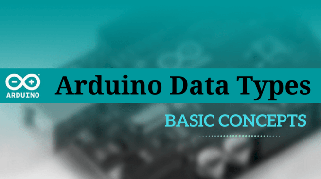 Arduino Data Types