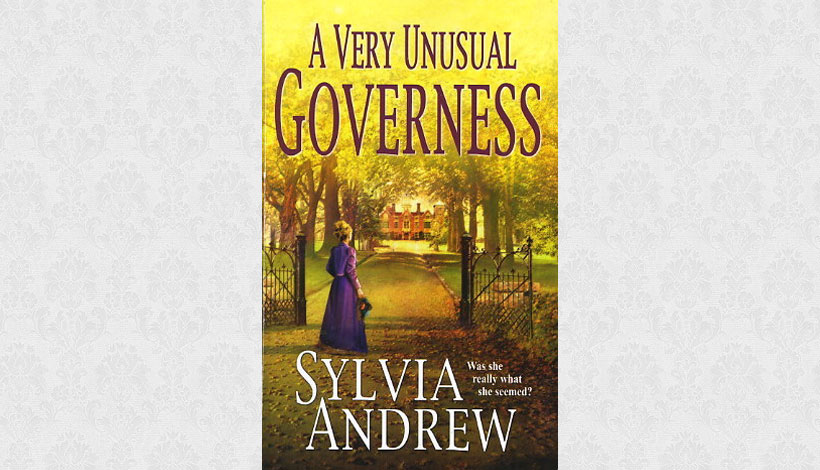 A Very Unusual Governess by Sylvia Andrew (2004)