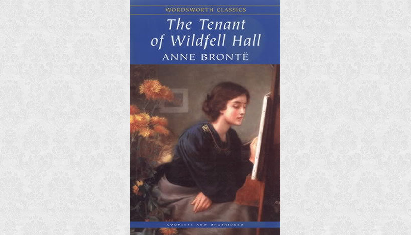 The Tenant of Wildfell Hall by Anne Brontë (1848)