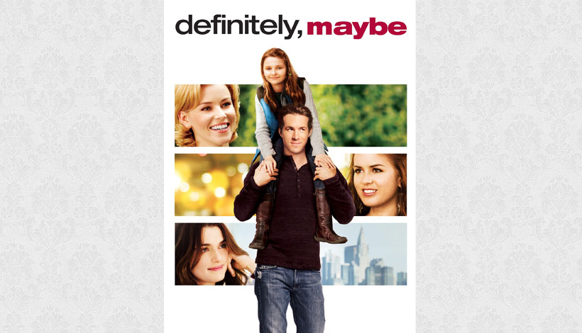 Definitely, Maybe (2008)