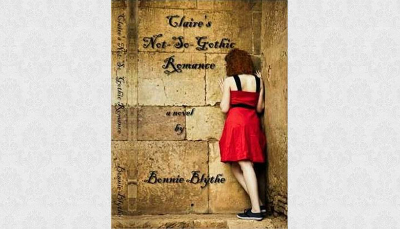 Claire's Not-So-Gothic Romance by Bonnie Blythe (2010)