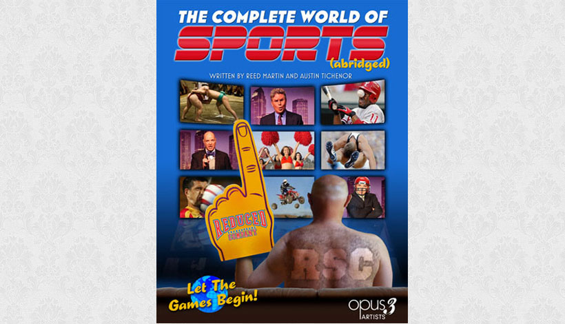 Reduced Shakespeare Company: The Complete World of Sports (Abridged) (2012)