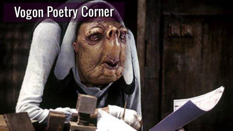 Vogon Poetry Corner