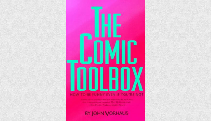 The Comic Toolbox by John Vorhaus (1994)