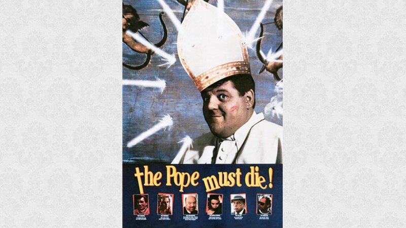 The Pope Must Die 1991