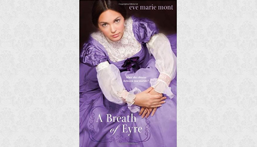 A Breath of Eyre by Eve Marie Mont (2012)