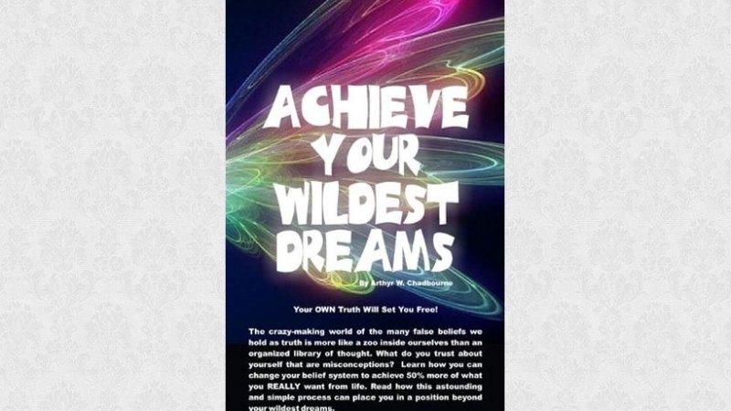 Achieve Your Wildest Dreams
