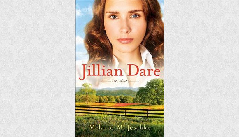 Jillian Dare by Melanie M Jeschke (2009)