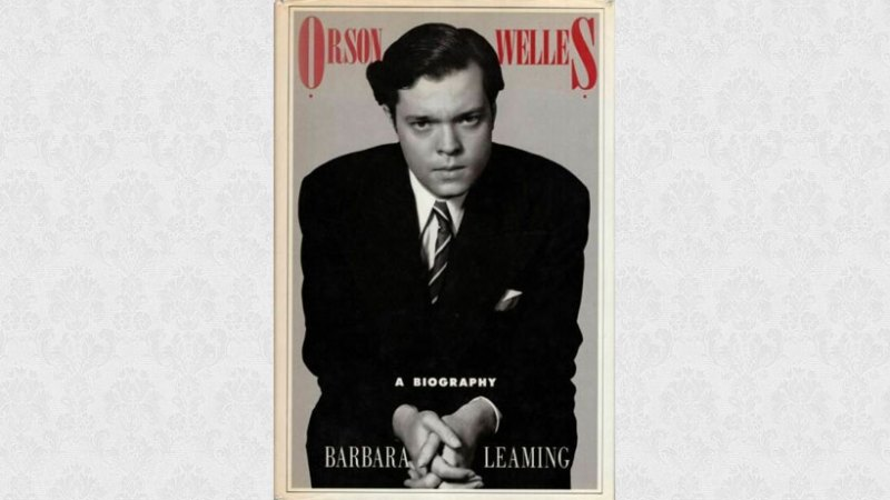 Orson Welles by Barbara Leaming