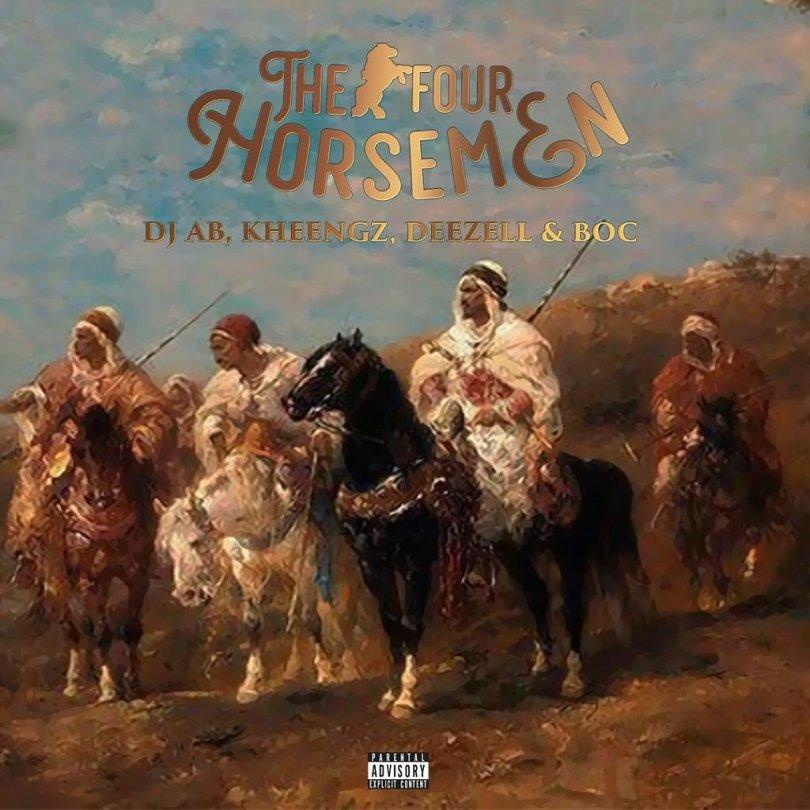 Dj AB x Kheengz x Deezell x B.O.C Madaki - The Four Horsemen