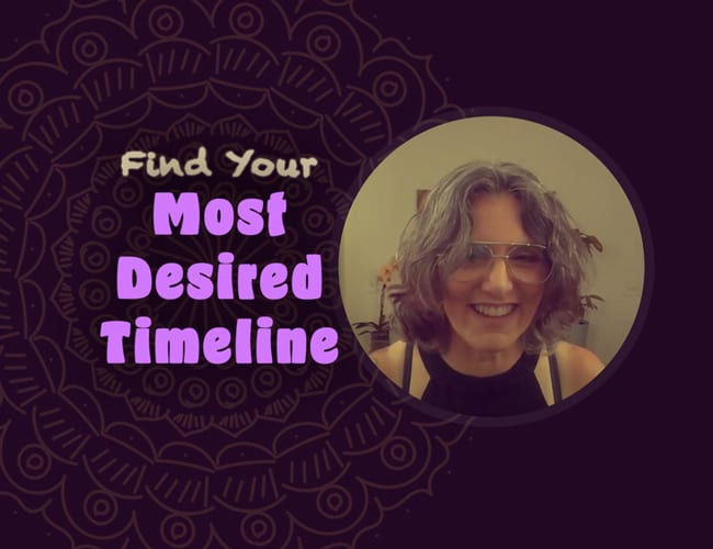 Video: Find Your Most Desired Timeline
