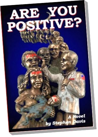 Are You Positive by Stephen Davis