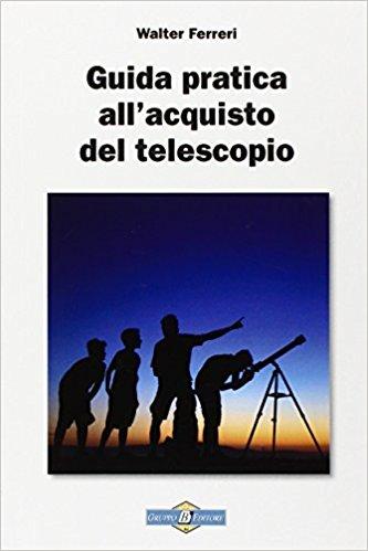 Guida pratica all'acquisto del telescopio