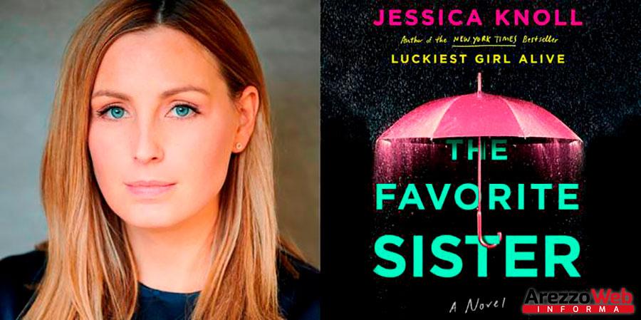 """""""La sorella preferita"""" un romanzo di Jessica Knoll"""