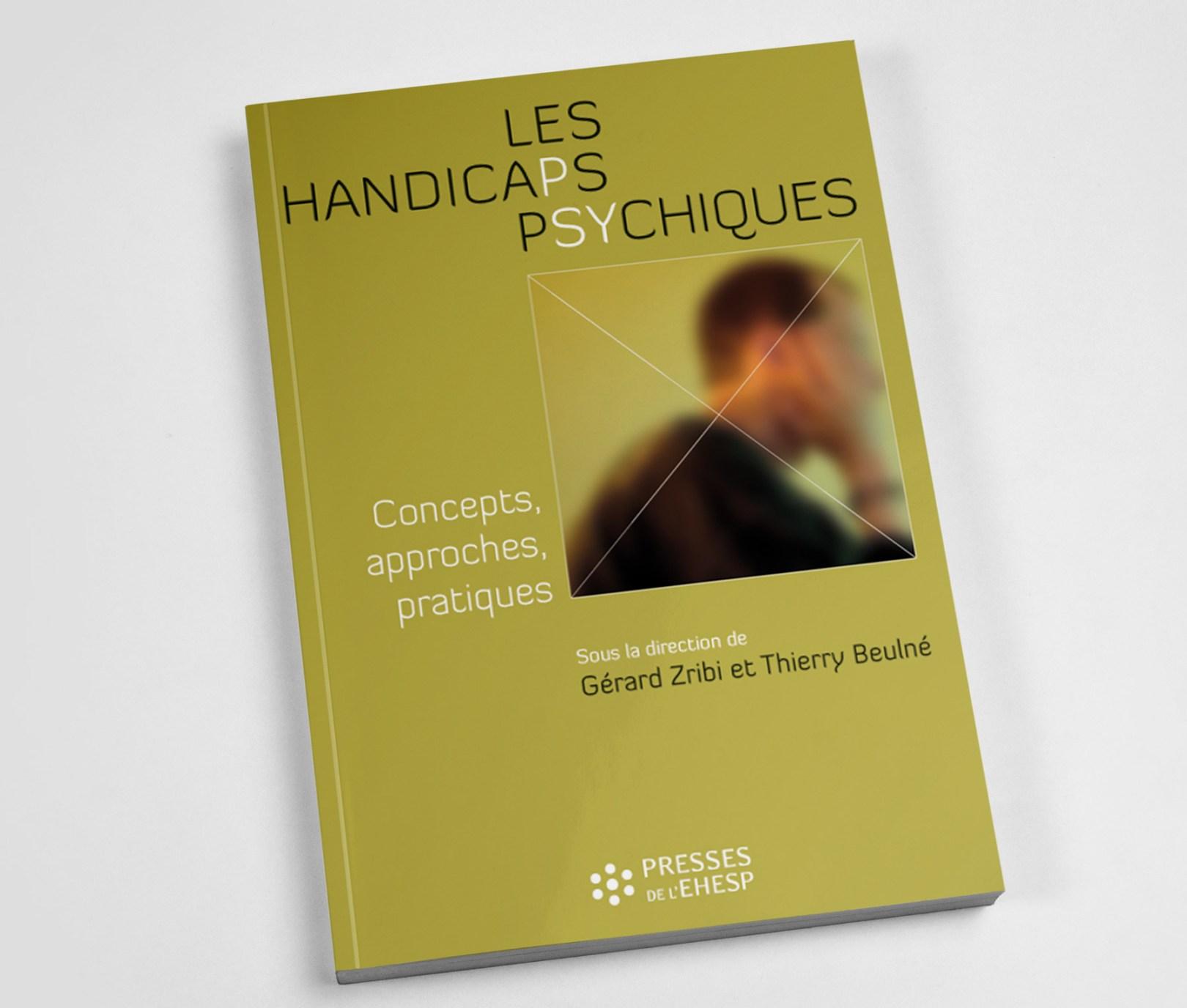 Publication Les handicaps psychiques par Gérard Zribi et Thierry Beulné