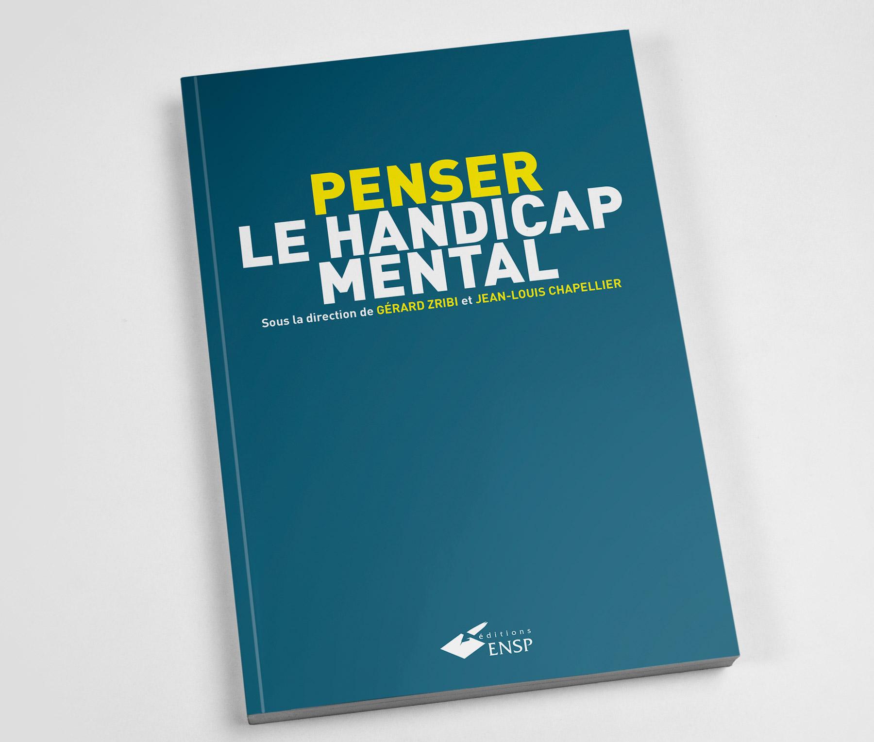 Publication Penser le handicap mental par Gérard Zribi et jean-Louis Chapellier