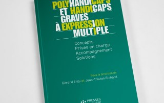 Publication Polyhandicaps et handicaps graves à expression multiple par Gérard Zribi et Jean-Tristan RIchard